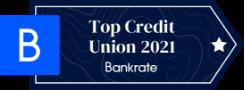 A BankRate Award Image reading: Top Credit Union 2021 - Bankrate.